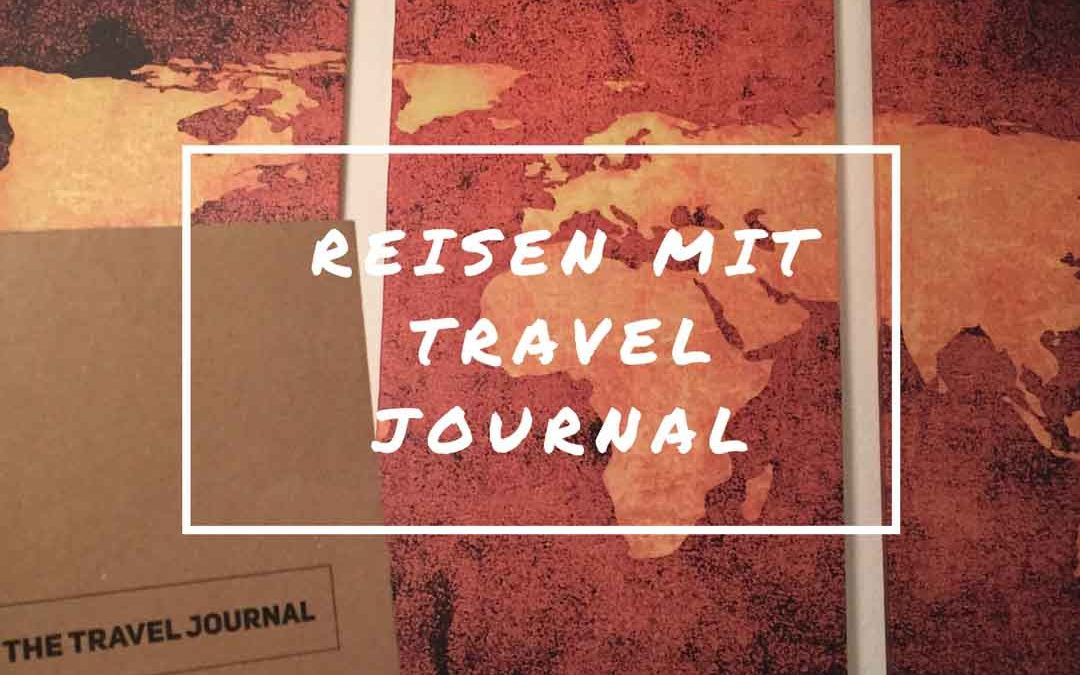 Das Travel Journal – ein Reisetagebuch